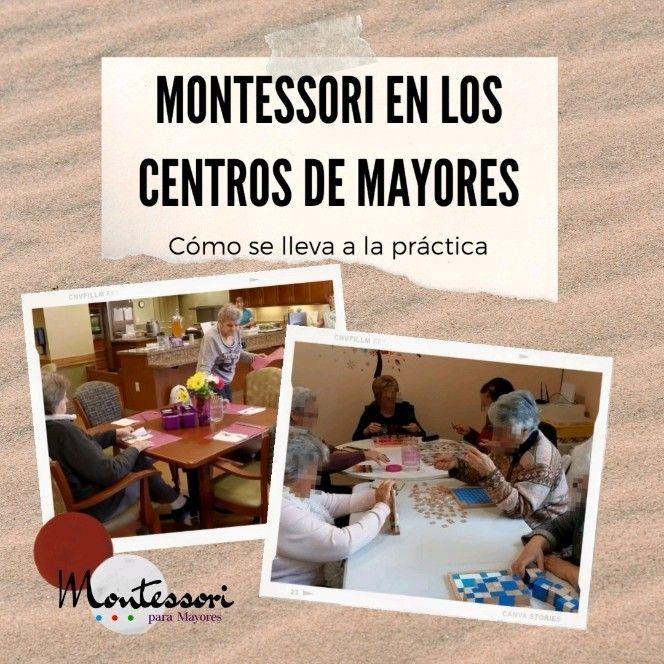 La metodología Montessori en los centros de mayores