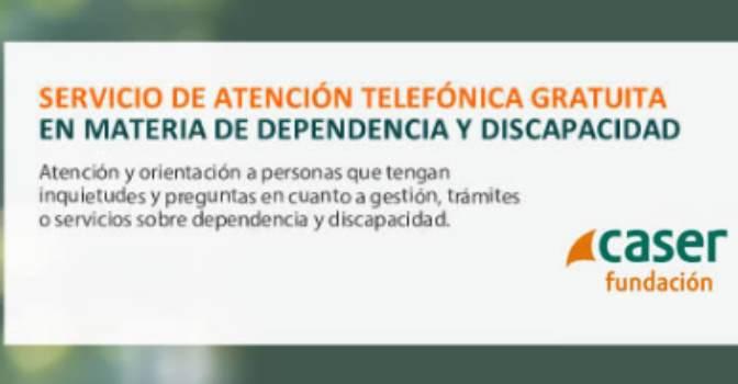 El teléfono de la Fundación Caser para resolver dudas sobre discapacidad y dependencia es gratuito.