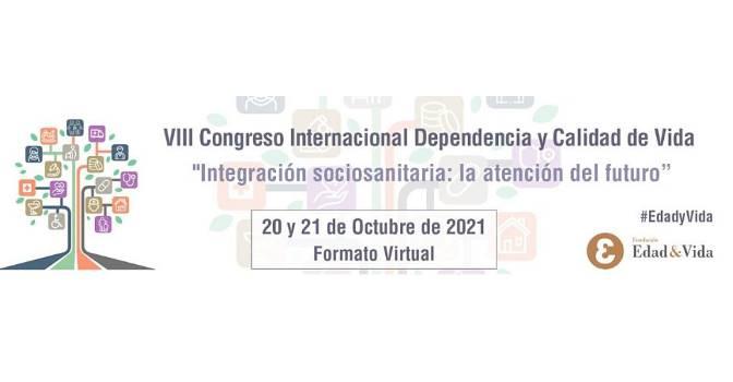 Todo listo para el VIII Congreso Internacional de Dependencia y Calidad de Vida de la Fundación Edad&Vida