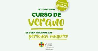 AESTE y la Universitas Senioribus CEU imparten en Madrid un curso de verano gratuito sobre el buen trato a las personas mayores.