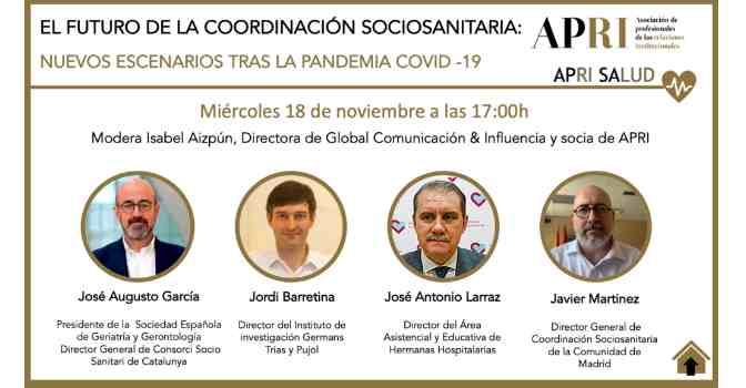 Encuentro digital de APRI sobre futuro de la coordinación sociosanitaria.