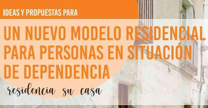 10 ideas para un nuevo modelo de residencias de mayores