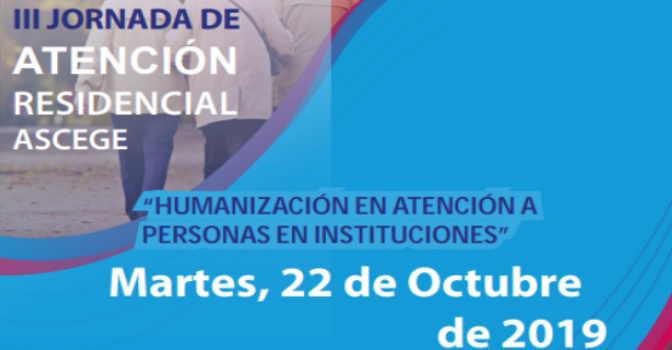 ASCEGE celebra una jornada en Oviedo sobre humanización de los cuidados en residencias de mayores.
