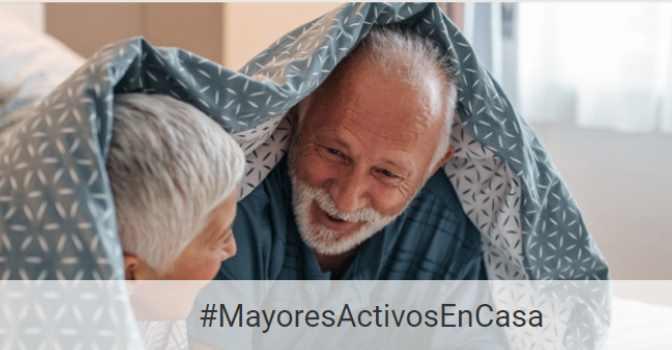#MayoresActivosEnCasa, nueva iniciativa para no aburrirse durante el confinamiento