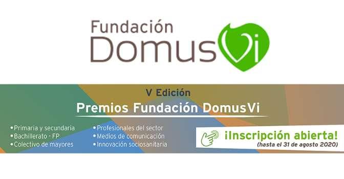 Premios Fundación DomusVi 2020 abren periodo de candidaturas.