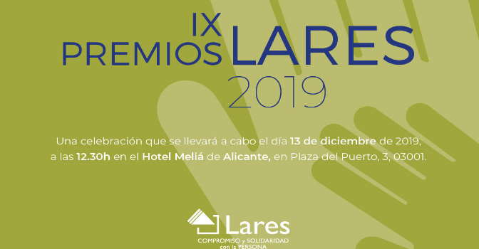 Lares anuncia algunos ganadores de sus Premios 2019, que se entregan el 13 de diciembre en Alicante.