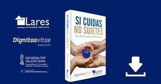 E-book 'Si cuidas, no sujetes' - descarga gratuita para profesionales sociales y sanitarios