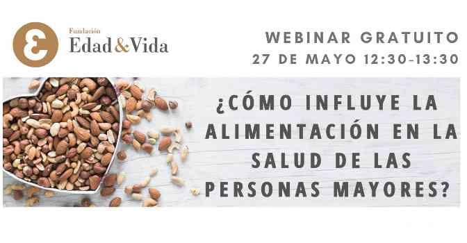 La alimentación en personas mayores, a debate en un webinar de la Fundación Edad&Vida