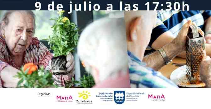 Webinar de Matia Fundazioa y Zahartzaroa sobre actividades para personas con demencia.