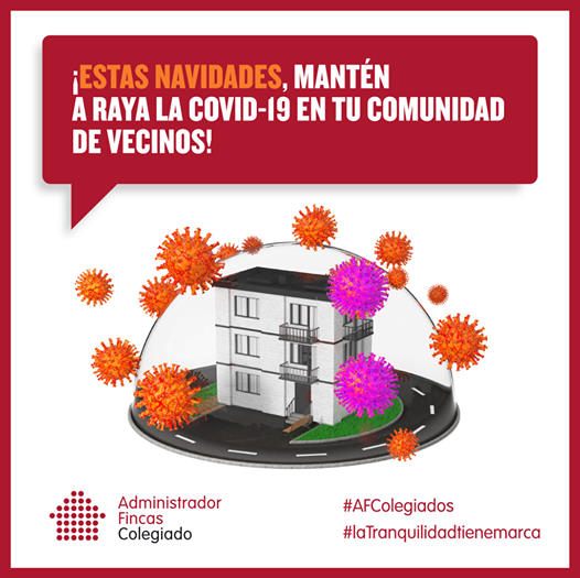 Visto en Internet. ¡ESTAS NAVIDADES, MANTÉN A RAYA LA COVID-19 EN TU COMUNIDAD DE VECINOS!