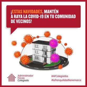 ¡ESTAS NAVIDADES, MANTÉN A RAYA LA COVID-19 EN TU COMUNIDAD DE VECINOS!
