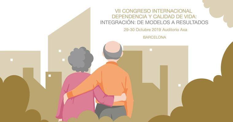 Visto en Internet. Fundación Edad&Vida. VII Congreso Internacional de Dependencia y Calidad de Vida, Barcelona, 29 y 30 de Octubre del 2019