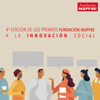 4ª Edición de los Premios Fundación MAPFRE a la Innovación Social