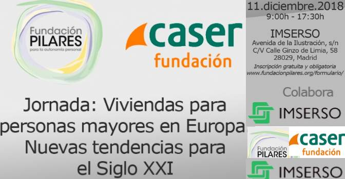 """Fundación Pilares y Fundación Caser promueven """"Jornada Viviendas para mayores"""""""
